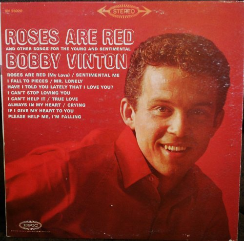Price comparison product image Bobby Vinton...Roses are Red and Other Songs for the Young & Sentimental Original Epic Records Stereo release BN 26020 1960's Easy Listening Vinyl (1962)