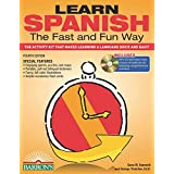 Learn Spanish the Fast and Fun Way: The Activity Kit That Makes Learning a Language Quick and Easy! (Fast and Fun Way Series)