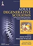 Adult Degenerative Scoliosis, Harrop, James S. and Awad, Ahmed J., 9351524965