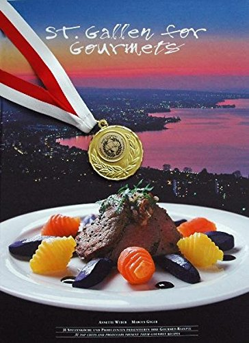St. Gallen for Gourmets