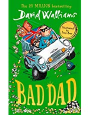 Bad Dad: Laugh-out-loud funny new children's book by bestselling author David Walliams