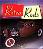 Retro Rods, Dan Burger and Robert Genat, 0760309191