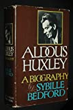 img - for Aldous Huxley, A Biography book / textbook / text book