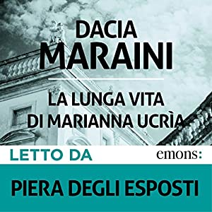 La lunga vita di Marianna Ucrìa Hörbuch