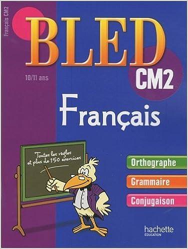 Français CM2 de Daniel Berlion,Michel Dezobry,Dominique Fages (Illustrations) ( 13 janvier 2010 )