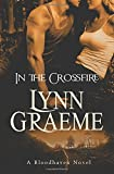 In the Crossfire, Lynn Graeme, 1499706979
