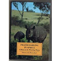 Fraser Darling in Africa: A Rhino in the Whistling Thorn