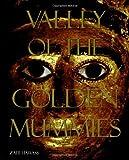 """Valley of the Golden Mummies"" av Zahi Hawass"