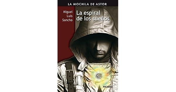 Amazon.com: La espiral de los sueños (9788498405569): Miguel ...