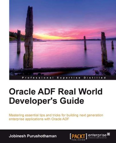 Oracle ADF Real World Developer's Guide Pdf