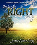 Dying the Right Way, Janice Evans Long, 1600377009