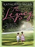 Front cover for the book The Legacy by Katherine Webb