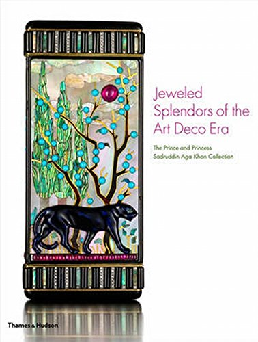 Splendor Collector - Jeweled Splendors of the Art Deco Era: The Prince and Princess Sadruddin Aga Khan Collection