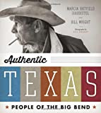 Authentic Texas, Marcia Hatfield Daudistel and Bill Wright, 0292753047
