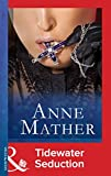 Front cover for the book Tidewater Seduction by Anne Mather