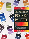 The Oil Painter's Pocket Palette (ILLUSTRATED)