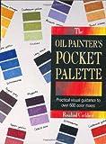 Oil Painter's Pocket Palette, Rosalind Cuthbert, 0891345434