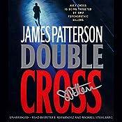 Double Cross: Alex Cross, Book 13 | James Patterson