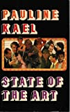 State of the Art, Pauline Kael, 0525481869