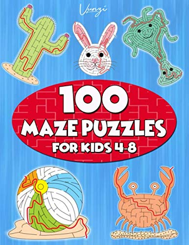100 Maze Puzzles for Kids 4-8: Maze Activity Book for Kids. Great for Developing Problem Solving Skills, Spatial Awareness, and Critical Thinking Skills. (Books for Kids Vol. 10)