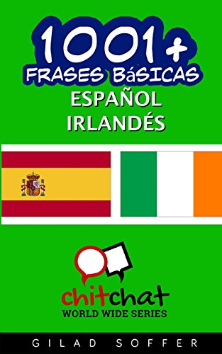 1001+ frases basicas español - irlandes (Spanish Edition) [Gilad Soffer] (Tapa Blanda)