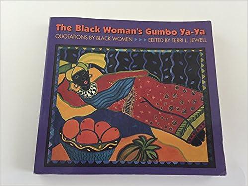 Book The Black Woman's Gumbo Ya-Ya: Quotations by Black Women
