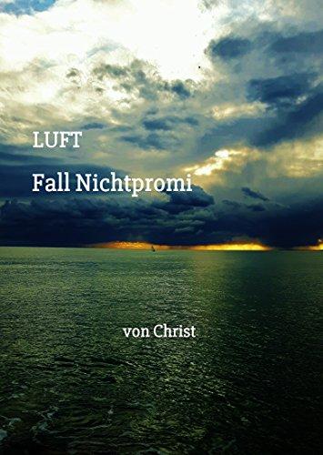 LUFT - Fall Nichtpromi (German Edition) (Schweiz Barcelona)