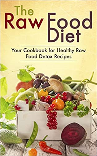 Cooking methods website for free books page 2 books box the raw food diet your cookbook for healthy raw food vegetarian and vegan detox recipes pdf b00qsfod5y forumfinder Gallery