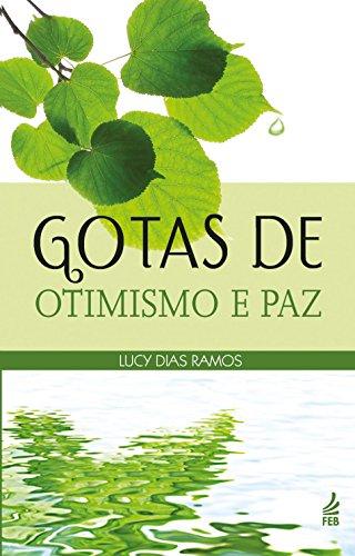 Gotas de Otimismo e Paz (Em Portuguese do Brasil)