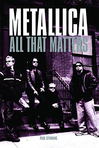 METALLICA: All That Matters