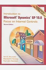 Introduction to Microsoft Dynamics GP 10.0: Focus on Internal Controls Paperback