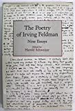 img - for The Poetry of Irving Feldman: Nine Essays book / textbook / text book
