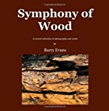 Symphony of Wood, Barry Evans, 1907215077