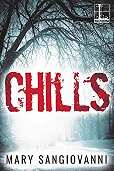 Chills by [SanGiovanni, Mary]