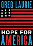 Hope for America, Greg Laurie, 1612913490