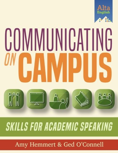 Communicating On Campus   Student Book: Skills for Academic Speaking