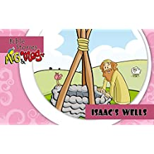 Isaac´s wells (Bible Stories Mig&Meg Book 2)