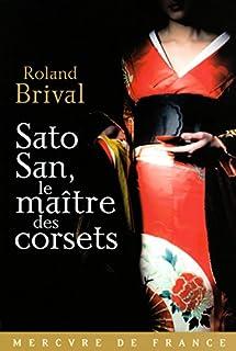 Sato San, le maître des corsets, Brival, Roland