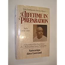 Lifetime in Preparation (Srila Prabhupada-lilamrta)