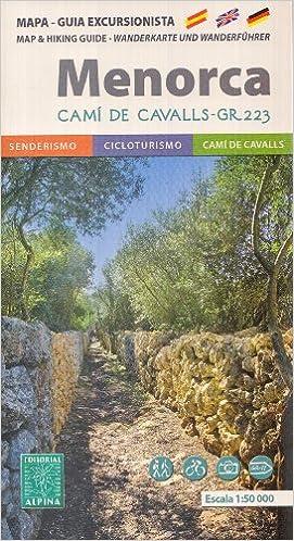 Camí de Cavalls - GR 223 - Menorca Senderismo Mapa y Guía 1:50.000 Baleares, España: Amazon.es: AlpinaEditions: Libros