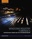 Read Windows Registry Forensics: Advanced Digital Forensic Analysis of the Windows Registry Reader