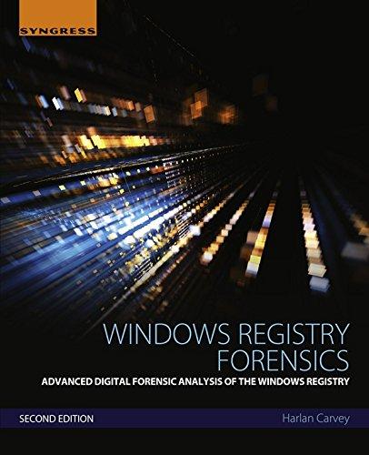 Windows Registry Forensics: Advanced Digital Forensic Analysis of the Windows Registry Doc