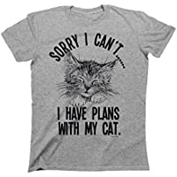 9617ce83c05 Sorry I cant..I Have Plans With My Cat Mens   Ladies Unisex Fit