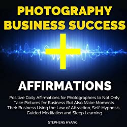 Photography Business Success Affirmations