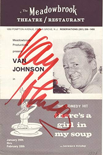 Battleground Jersey - Autographed Program: Van Johnson in There's a Girl in My Soup, The Meadowbrook Theatre/Restaurant, Cedar Grove, New Jersey, January 28th thru February 28th, 1971