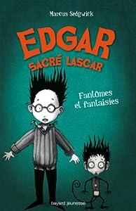 """Afficher """"Edgar sacré lascar n° 2<br /> Fantômes et fantaisies"""""""