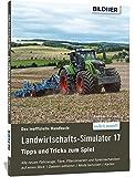 Landwirtschaftssimulator 2017: Alle Tipps und Tricks zum Spiel!