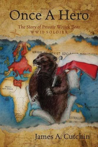 Once A Hero: The Story of Private Wojtek Bear WWII ()