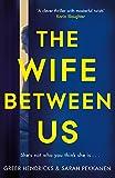 The Wife Between Us by  Greer Hendricks in stock, buy online here