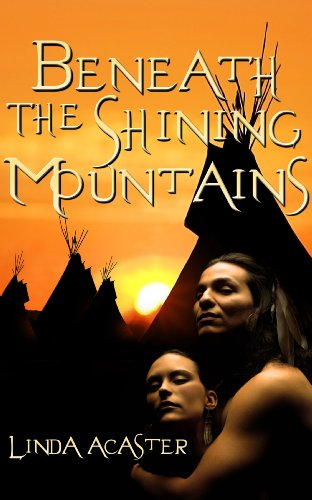 Book: Beneath The Shining Mountains by Linda Acaster